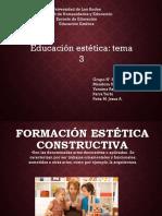 EXPOSICIÓN GRUPAL. Formación Estética Constructiva. Grupo Nº 3