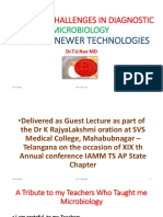 EMERGING CHALLENGES IN DIAGNOSTIC MICROBIOLOGYNEED FOR NEWER TECHNOLOGIES  by Dr.T.V.Rao MD