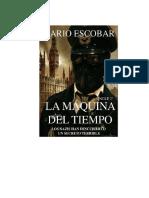 La Maquina Del Tiempo Mario Escobar