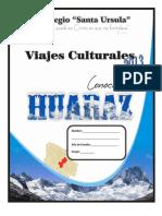 Huaraz. Viaje de Investigacion