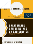 Service, Service, Service