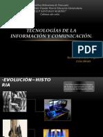 Tecnología de la información y comunicación.