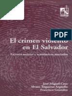 El crimen violento en El Salvador. Factores sociales y económicos asociados