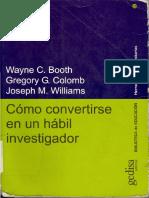 Libro Cómo Convertirse en Un Hábil Investigador. Wayne C. Booth