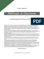Andrea Landriscina - Manuale Di Direzione, Come Dirigere Gruppi Di Musicisti Nei Più Svariati Contesti - CREATIVE COMMONS 2009