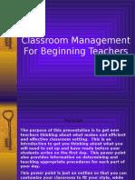 Classroom Management for Beginning Teachers