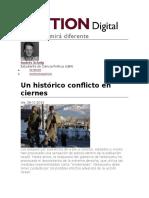 Un Histórico Conflicto en Ciernes