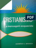 Espiritismo Uma Mensagem Esquec - Herminio Correia de Miranda