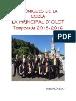 Cròniques de La Principal d'Olot (2015-2016)