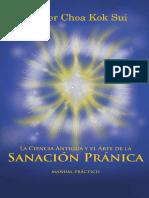 La Ciencia Antigua y El Arte de La Sanacion Pranica
