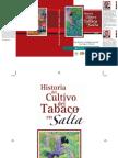 Historia Del Cultivo Del Tabaco en Salta