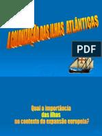 A Colonizacao Das Ilhas Atlanticas - J. Moreira