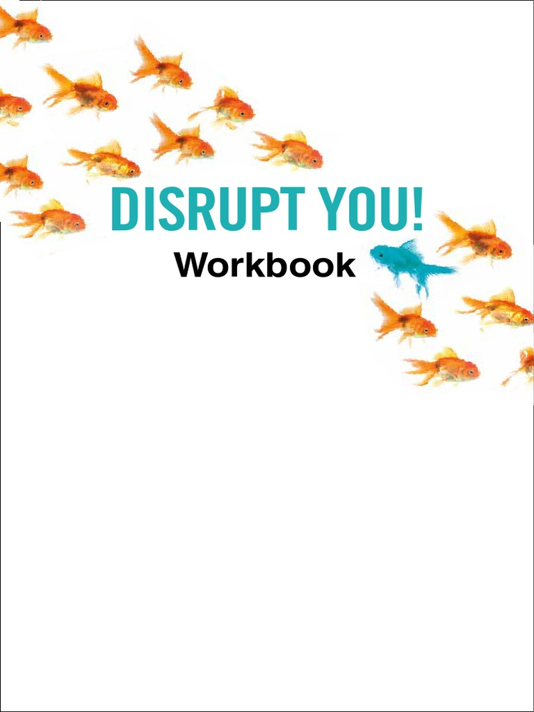 Workbooks the creative visualization workbook : Disrupt You Workbook July 2015 | Target Audience | Brand