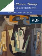 Bowen, Elizabeth - People, Places, Things