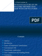 Design and Manufacture of 100 Kva Crgo Core Distribution Transformer With Csp Features