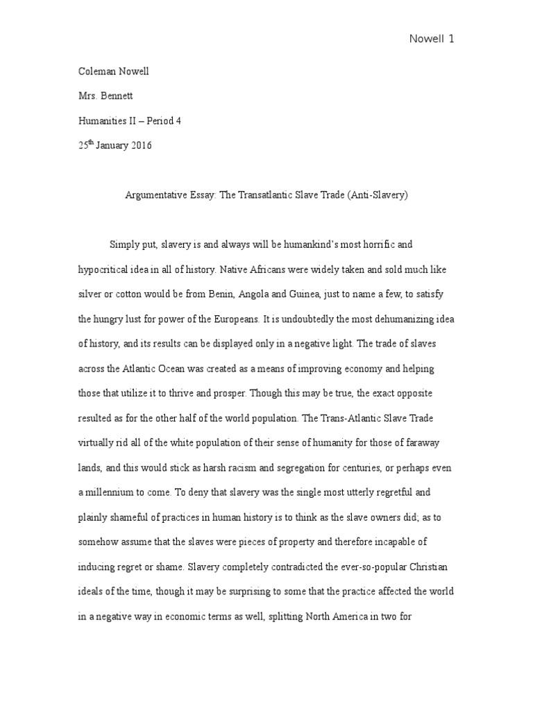 Argumentative essay 2 atlantic slave trade slavery