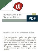 Introduccion_a_los_sistemas_eticos REV. JUAN, 08-07-15.ppsx