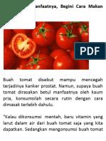 Agar Dapat Manfaatnya, Begini Cara Makan Buah Tomat