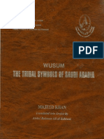 Wusum - The Tribal Symbols of Saudi Arabia( Part 1)
