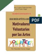 MOTIVADORES VOLUNTARIOS POR LAS ARTES