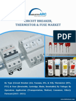 Circuit Breaker, Thermistor & Fuse Market - Size, Share and Market Forecasts 2021