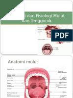 Anatomi Dan Fisiologi Mulut Dan Tenggorok