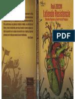 Zibechi, Raúl - Latiendo Resistencia. 1. Entrevista a Raúl Zibechi