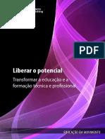 Liberar o Potencial - Transformar a Educação e a Formação Técnica e Profissional