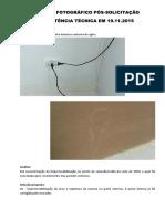 Relatório Fotográfico Pós-Solicitação de Assistência Técnica Em 19.11.2015