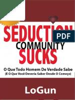 Logun Seduction Community Sucks Pt Br Traduzido Versão Final