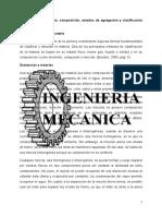 Materia, estructura, composición, estados de agregación y clasificación por propiedades.