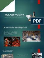 Mecatrónica en La Industria Aeroespacial