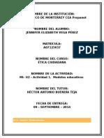 Mi– u2 – Act.1. Modelos Educativos Ética Ciudadana.-0.100