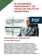 Las Sociedades Internacionales y Su Incidencia en Los Políticos Argentinos