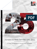 25º informe sobre periodistas y trabajadores de los medios asesinados desde 1990.