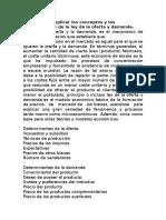 Conceptos y los determinantes de la ley de la oferta y demanda.