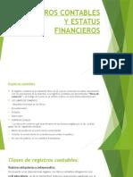 Registros Contables y Estatus Financieros