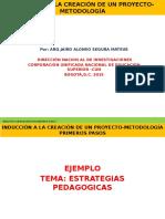 INDUCCIÓN_A_LA_CREACIÓN_DE_UN_PROYECTO-METODOLOGÍA.pptx