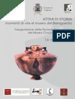 ATTIMI DI STORIA Inaugurazione della Sezione Archeologica del Museo Civico di Belriguardo
