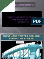 Traveling Tripper Operation Procedure