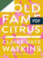 Gold Fame Citrus by Claire Vaye Watkins