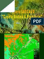 Pestera Lascaux Capela Sixtina a Preistoriei
