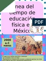 Linea Del Tiempo sobre la Educación Física en México