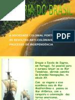 Historia do Brasil - Aula Colonia Revoltas ppt