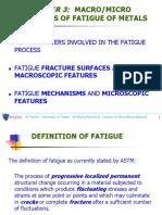 Macro-micro Aspects of Fatigue of Metals