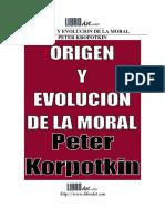 Kropotkin Peter - Origen Y Evolucion de La Moral