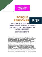 43-SERA QUE ATACANDO O DEFENDIENDONOS ESTAREMOS SALVADOS DE LAS AMENAZAS DE LOS DEMAS?
