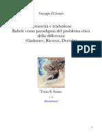 Giuseppe D'Acunto - Estraneità e traduzione Babele come paradigma del problema  etico della differenza (Gadamer, Ricœur, Derrida)