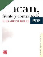 Roudinesco Elisabeth - Lacan Frente Y Contra Todo