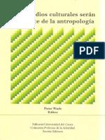 96046722 Wade Ed Peter Los Estudios Culturales Seran La Muerte de La Antropologi